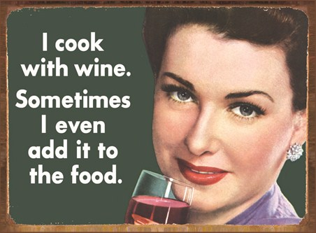 Cook With Wine - Retro Humour