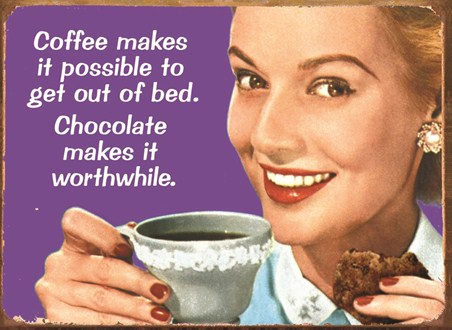 Coffee makes it Possible - Retro Humour
