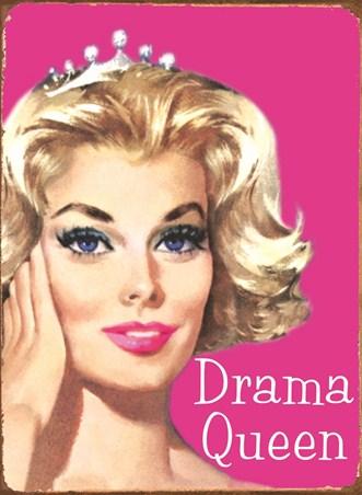 Are You A Drama Queen? - Retro Humour