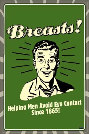 Breasts! Helping Men Avoid Eye Contact Since 1865! - Retro Spoofs