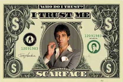 Framed Who Do I Trust? I Trust Me - Al Pacino - Scarface