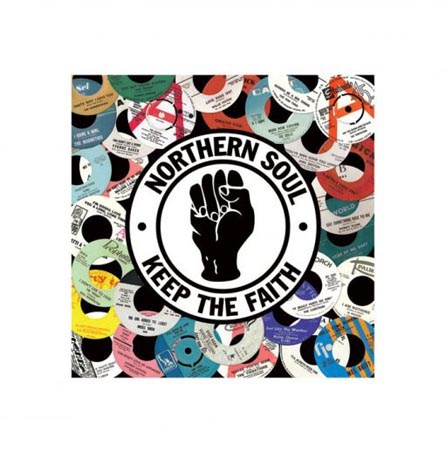 Keep The Faith - Northern Soul