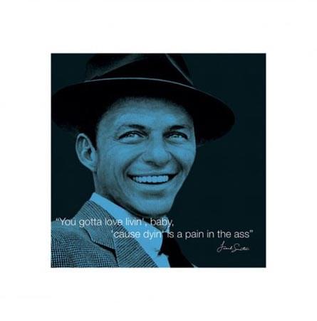 You Gotta Love Livin' Baby - Sinatra