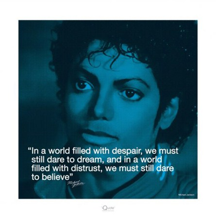 Dare to Dream - Michael Jackson